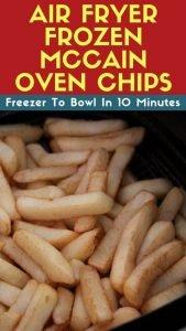 Air Fryer Frozen McCain Oven Chips