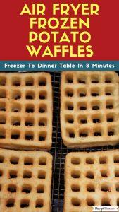 Air Fryer Frozen Potato Waffles