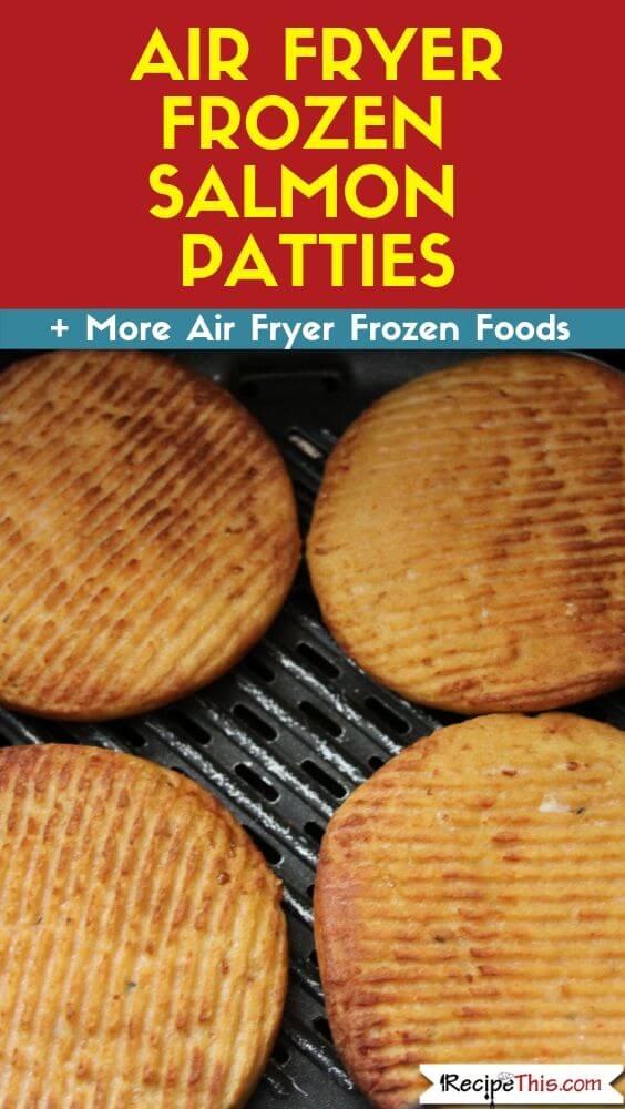 Air Fryer Frozen Salmon Patties recipe