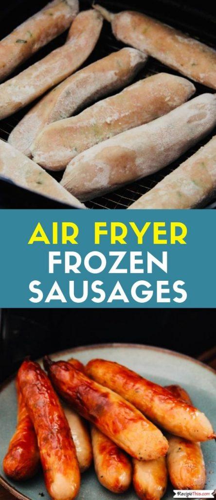 Air Fryer Frozen Sausages recipe