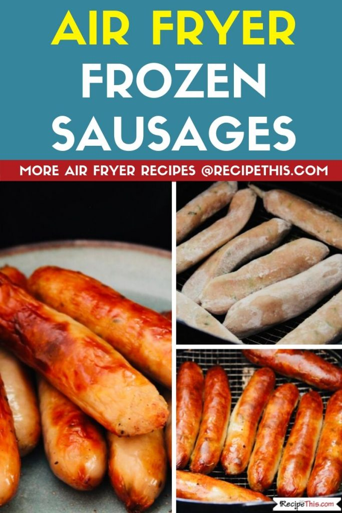 Air Fryer Frozen Sausages step by step