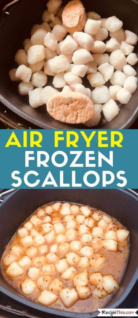 Air Fryer Frozen Scallops recipe