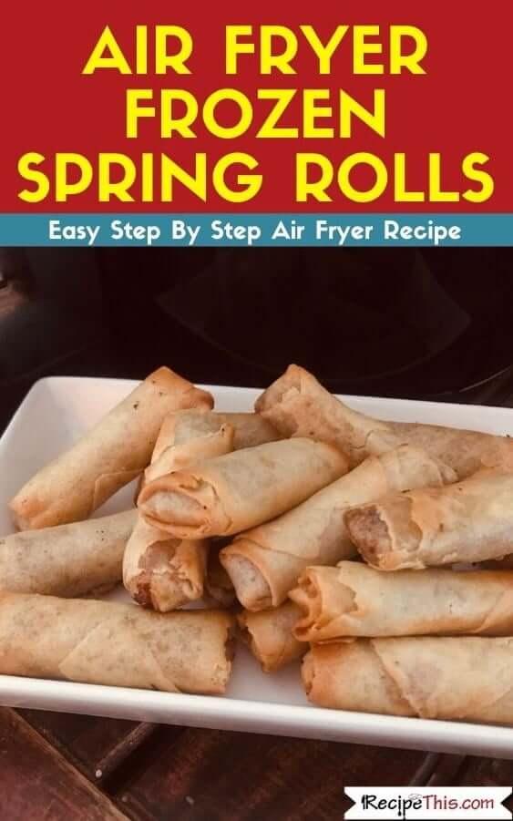 Air Fryer Frozen Spring Rolls