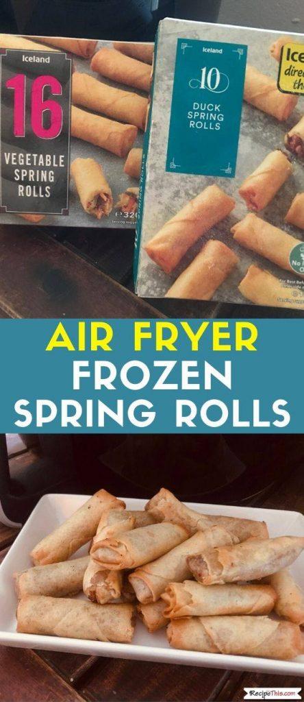 Air Fryer Frozen Spring Rolls recipe