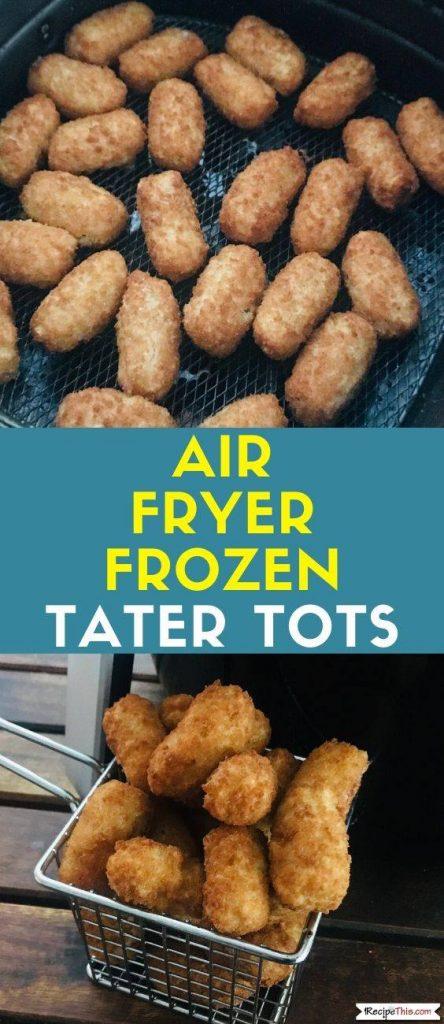 Air Fryer Frozen Tater Tots recipe
