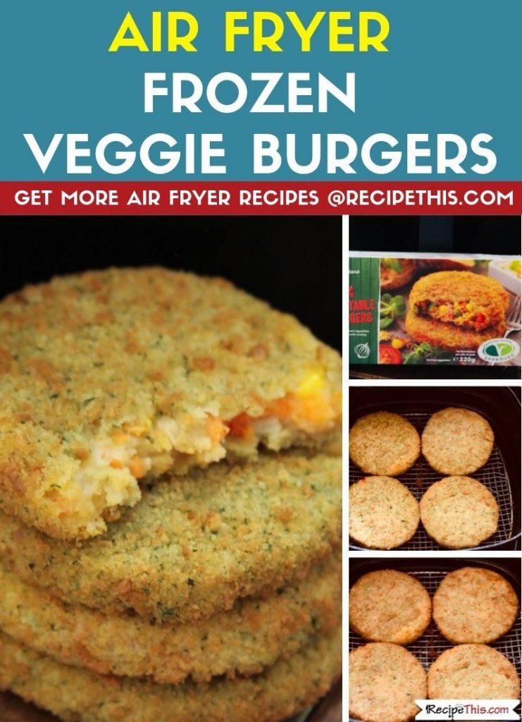 Air Fryer Frozen Veggie Burgers step by step air fryer recipe