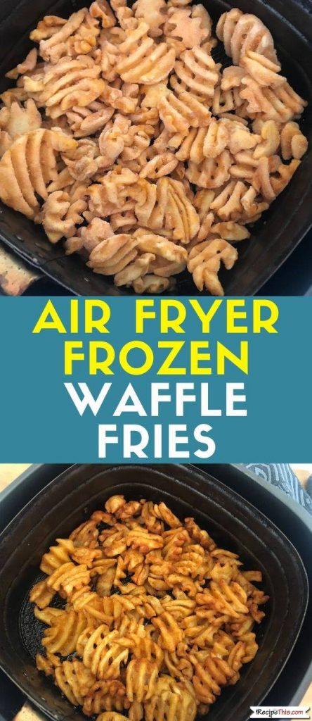 Air Fryer Frozen Waffle Fries recipe