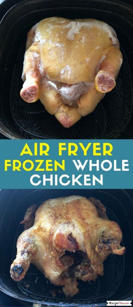 Air Fryer Frozen Whole Chicken recipe