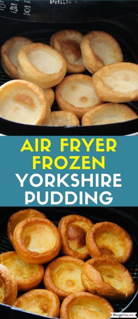Air Fryer Frozen Yorkshire Pudding