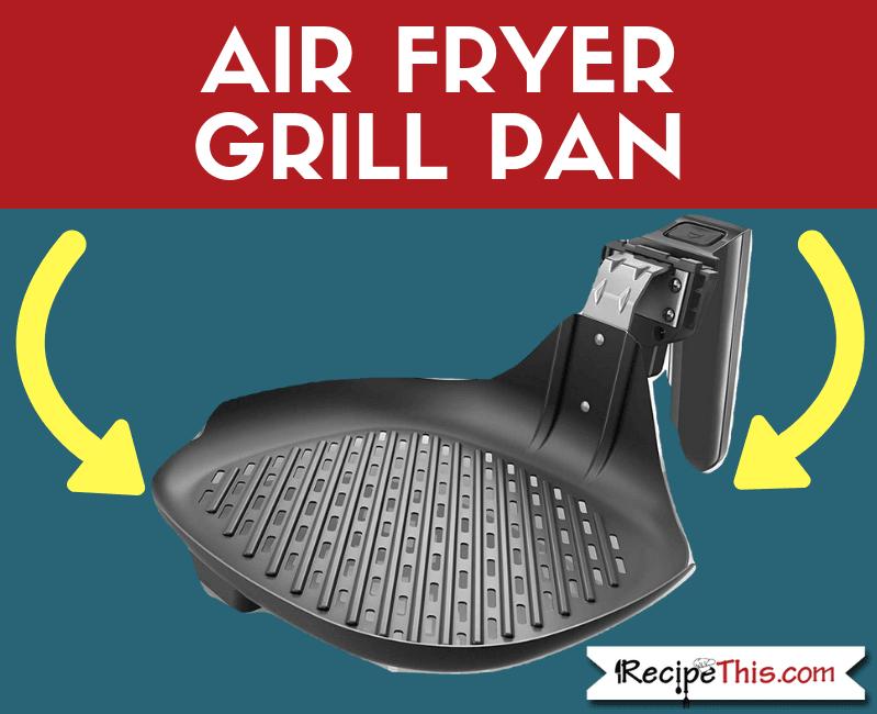 Air Fryer Grill Pan
