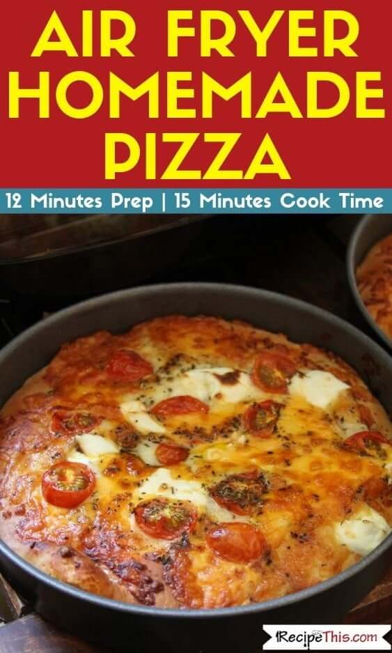 Air Fryer Homemade Pizza air fryer pizza guide