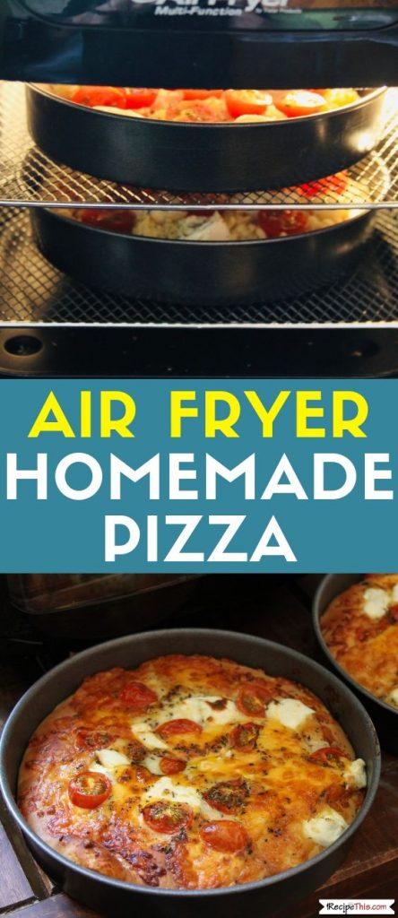 Air Fryer Homemade Pizza recipe
