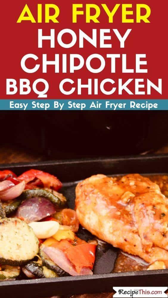 Air Fryer Honey Chicken Chipotle BBQ
