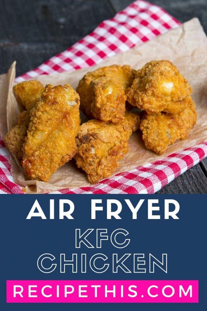 Air Fryer KFC Chicken at recipethis.com