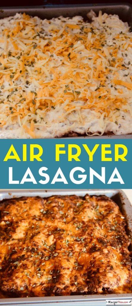 Air Fryer Lasagna Recipe
