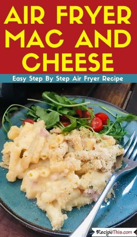 Air Fryer Mac And Cheese Recipe
