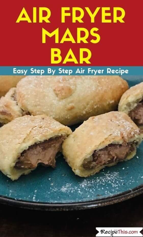 Air Fryer Mars Bar