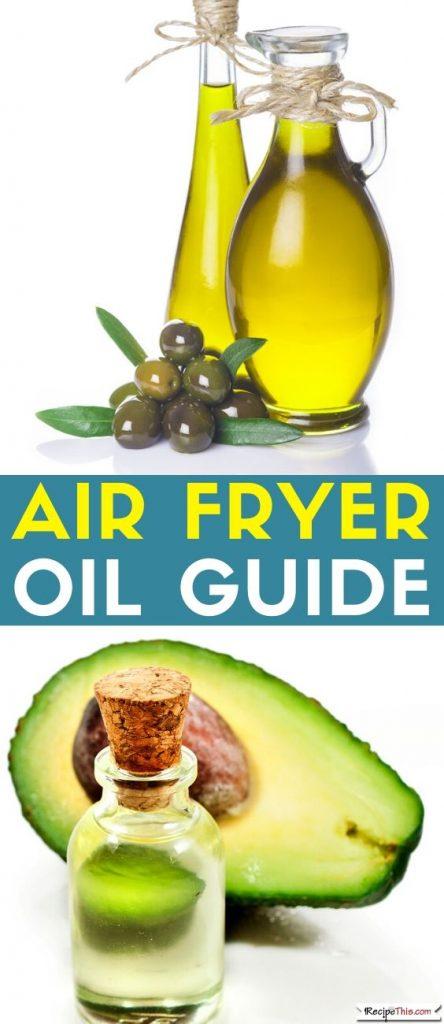 Air Fryer Oil Guide