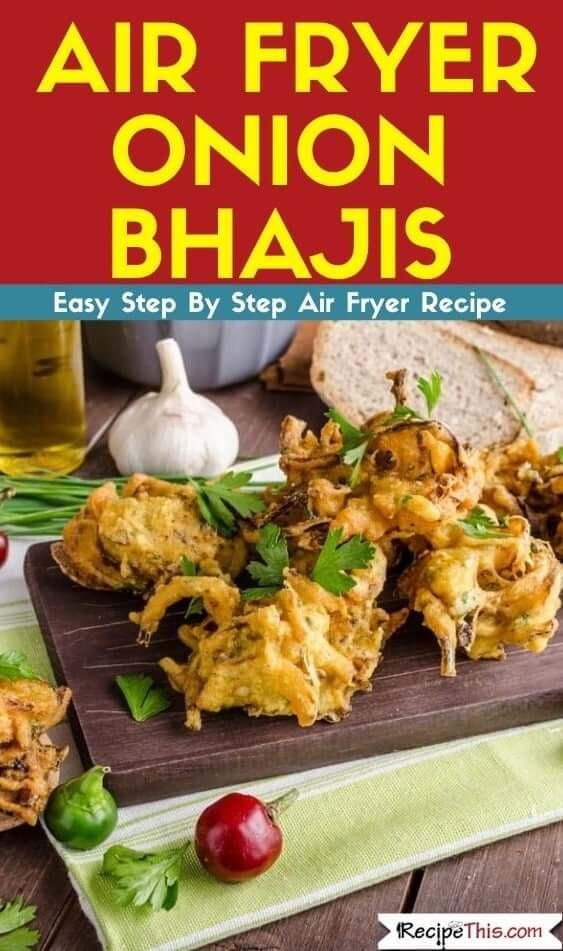 Air Fryer Onion Bhajis