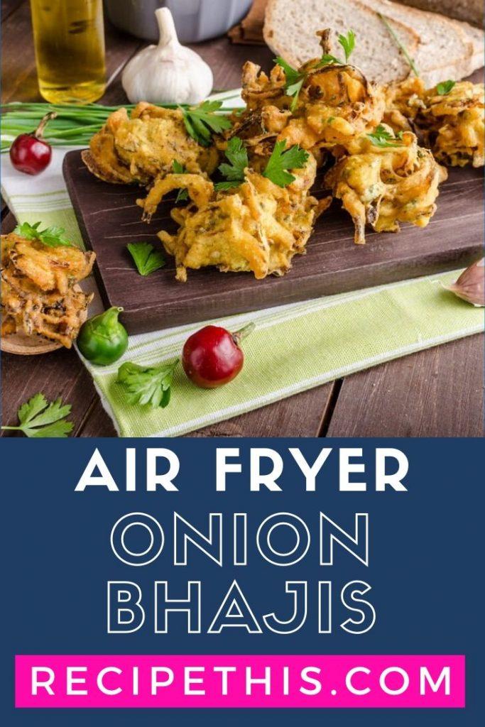 Air Fryer Onion Bhajis at recipethis.com