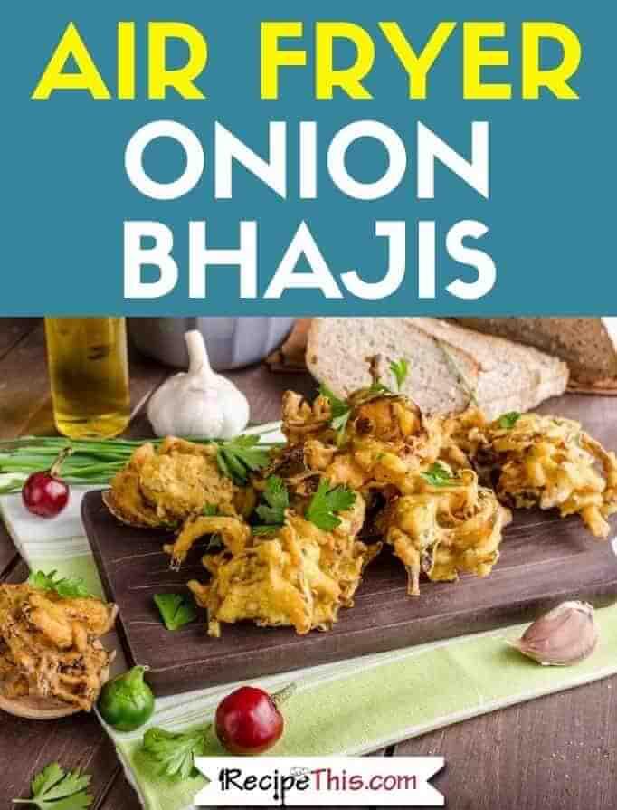 Air Fryer Onion Bhajis recipe
