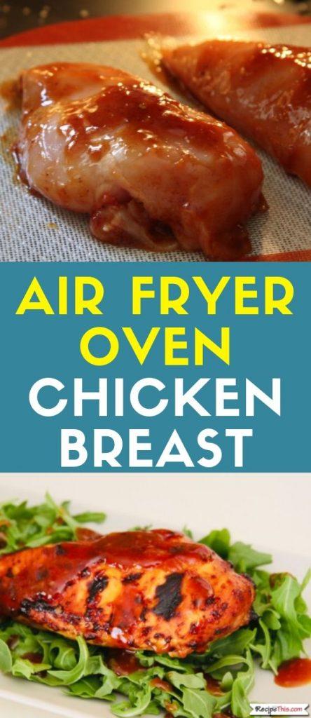 Air Fryer Oven Chicken Breast recipe