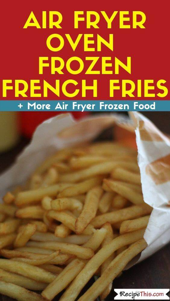 Air Fryer Oven Frozen French Fries