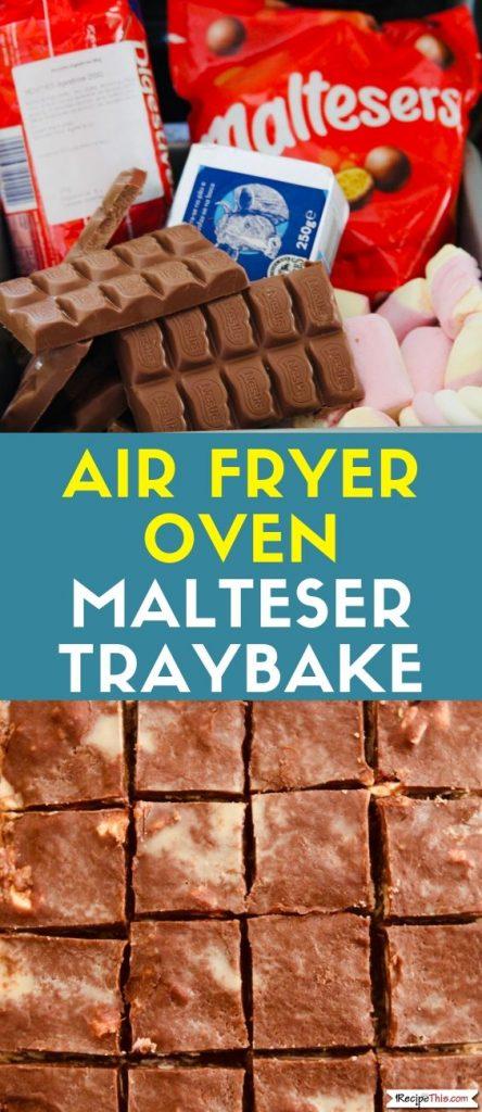 Air Fryer Oven Malteser Traybake Recipe