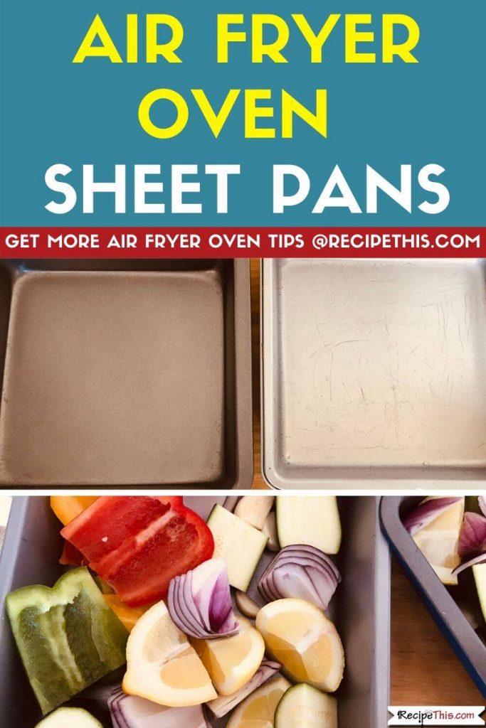 Air Fryer Oven Sheet Pans