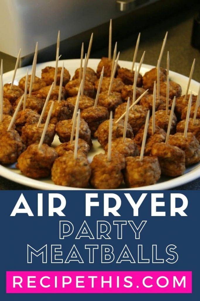 Air Fryer Party Meatballs