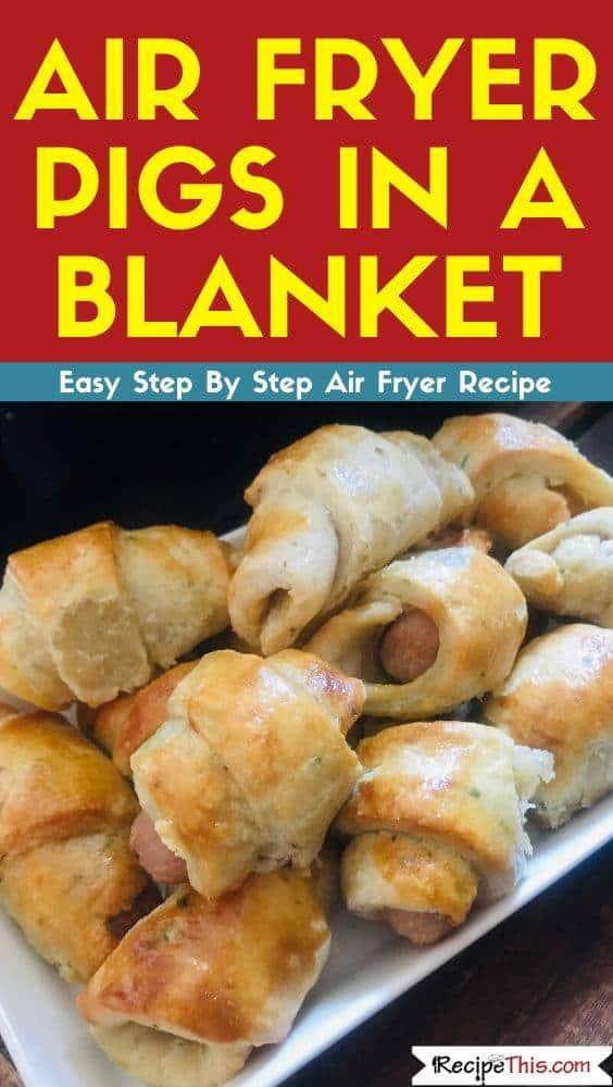 Air Fryer Pigs In A Blanket