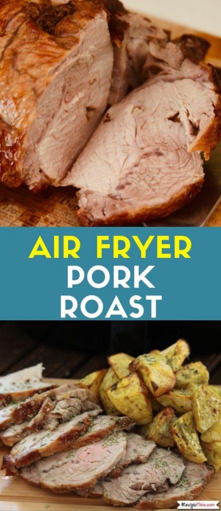 Air Fryer Pork Roast recipe