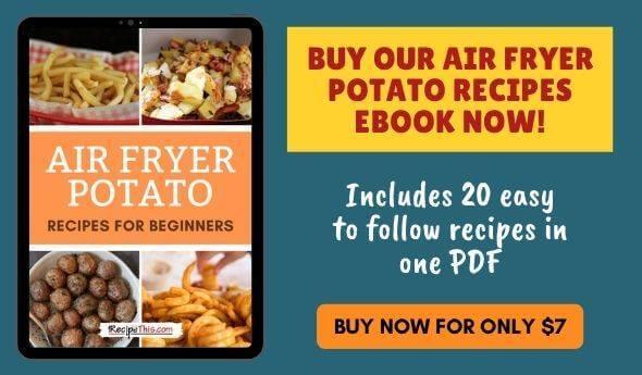 Air Fryer Potato Recipes Ebook