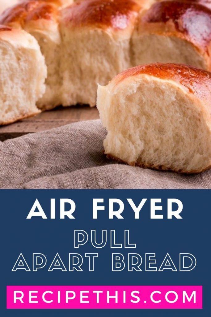 Air Fryer Pull Apart Bread at recipethis.com