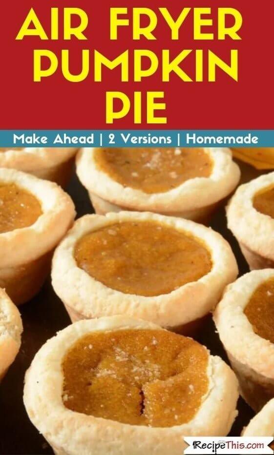 Air Fryer Pumpkin Pie air fryer recipe