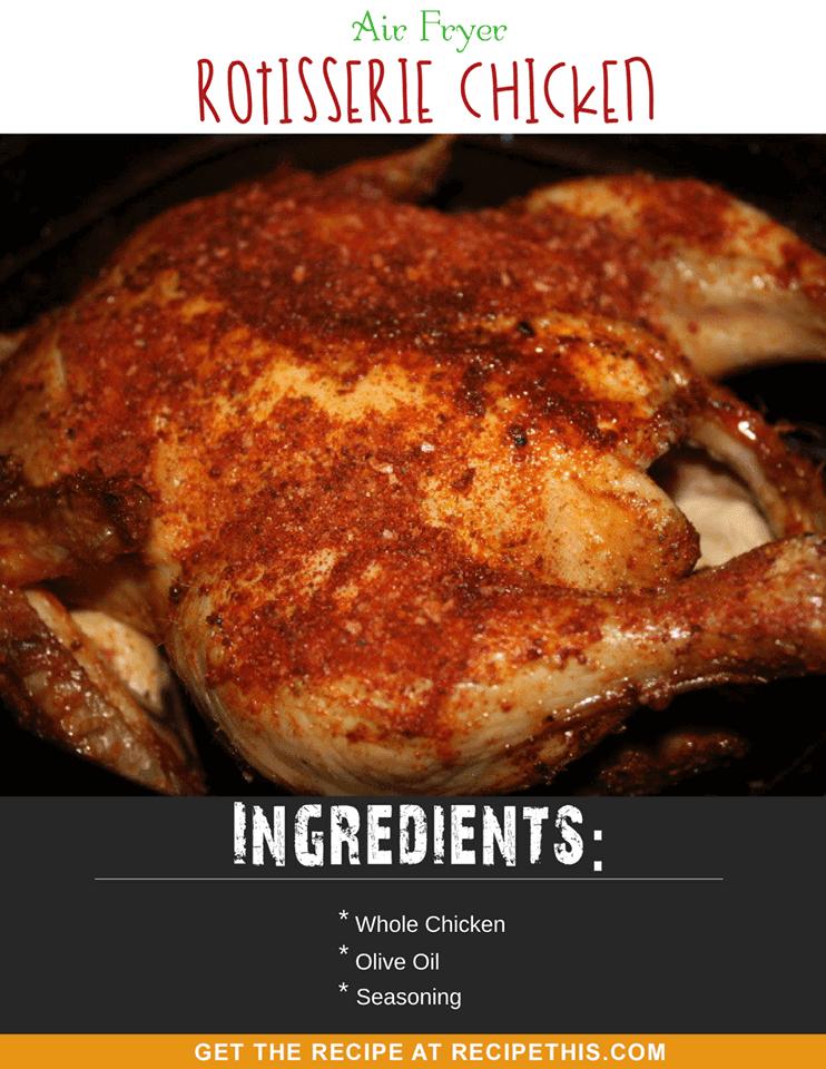 Air Fryer Rotisserie Chicken. The easiest way to cook chicken in your air fryer.