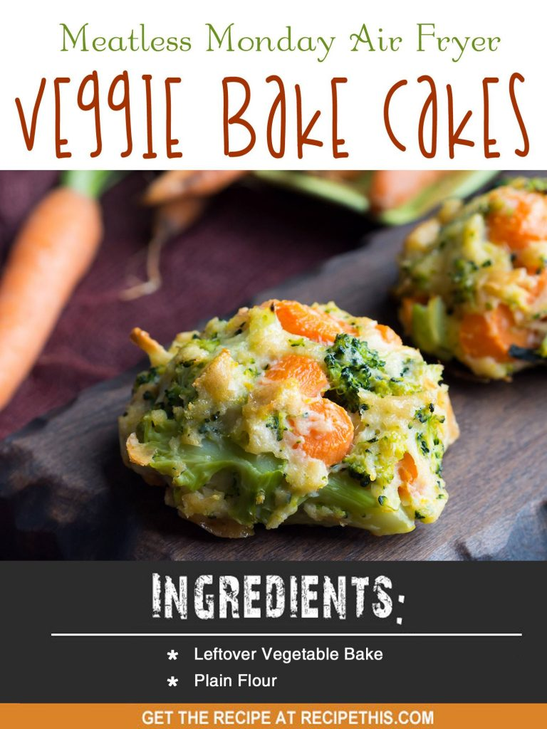Air Fryer Recipes | Meatless Monday Air Fryer Veggie Bake Cakes recipe from RecipeThis.com
