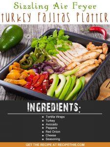 Air Fryer Recipes | sizzling air fryer turkey fajitas platter recipe from RecipeThis.com