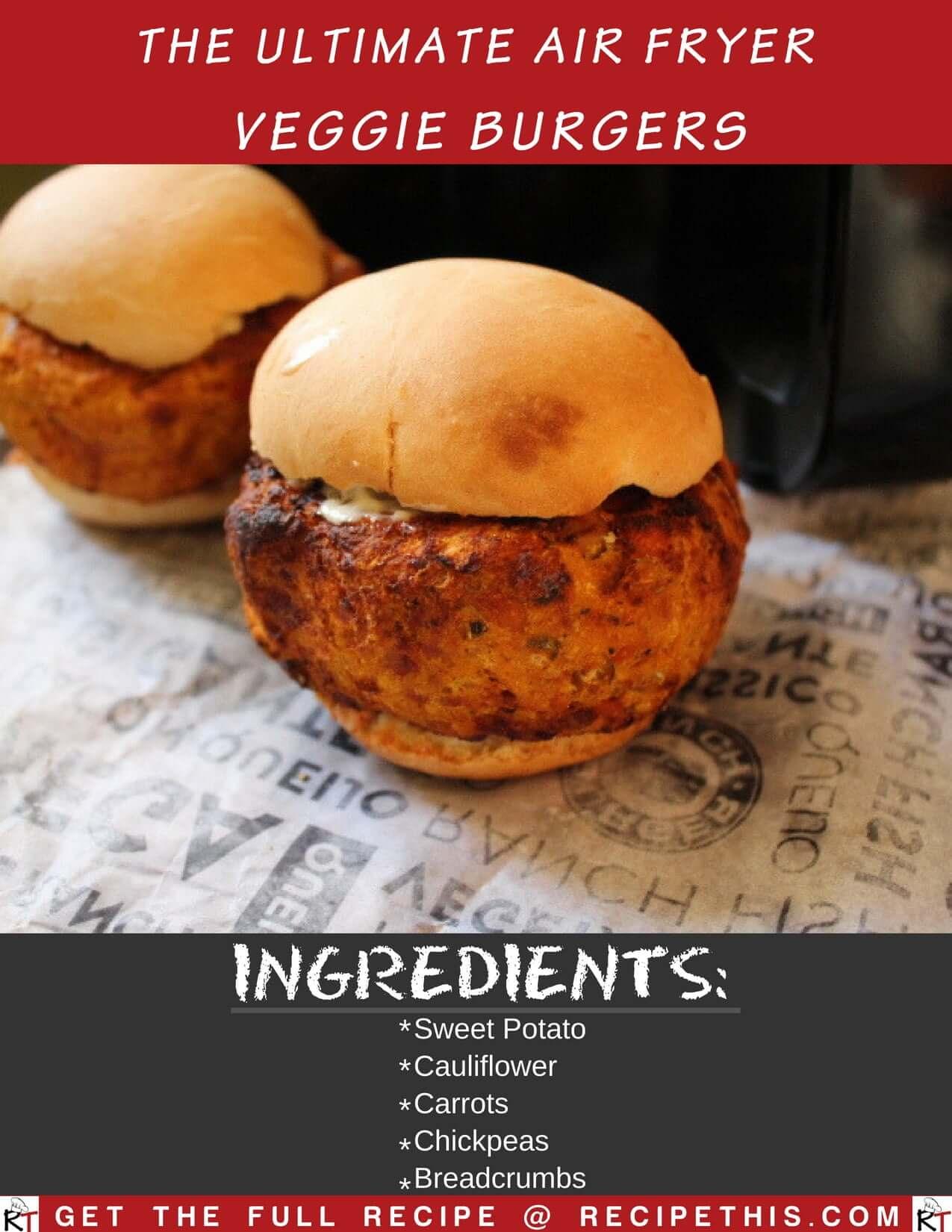 The Ultimate Air Fryer Veggie Burgers