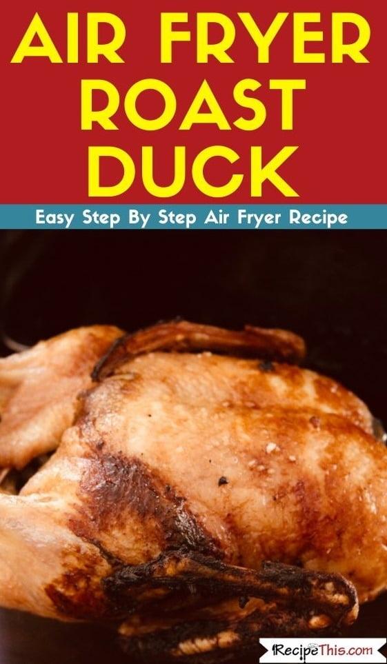 Air Fryer Roast Duck in the air fryer oven
