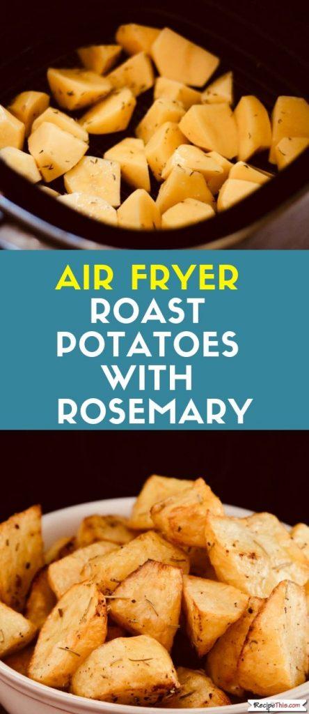 Air Fryer Roast Potatoes With Rosemary Recipe