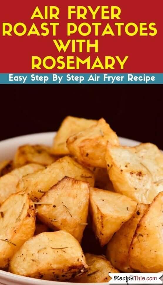 Air Fryer Roast Potatoes With Rosemary air fryer recipe