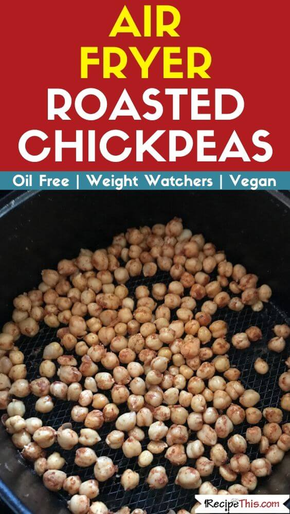 Air Fryer Roasted Chickpeas no oil