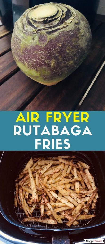 Air Fryer Rutabaga Fries recipe