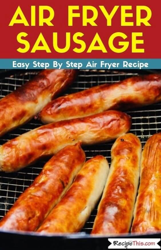 Air Fryer Sausage air fryer recipe