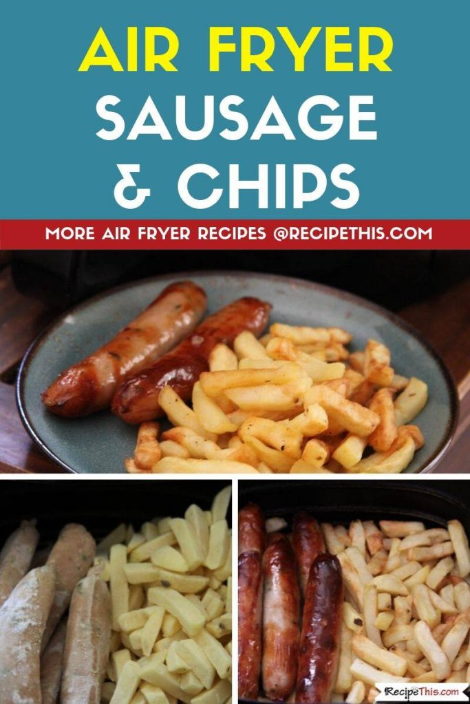 Air Fryer Sausage and Chips all in one
