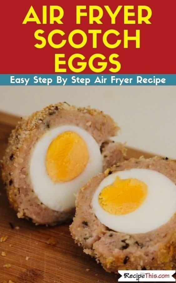 Air Fryer Scotch Eggs air fryer recipe