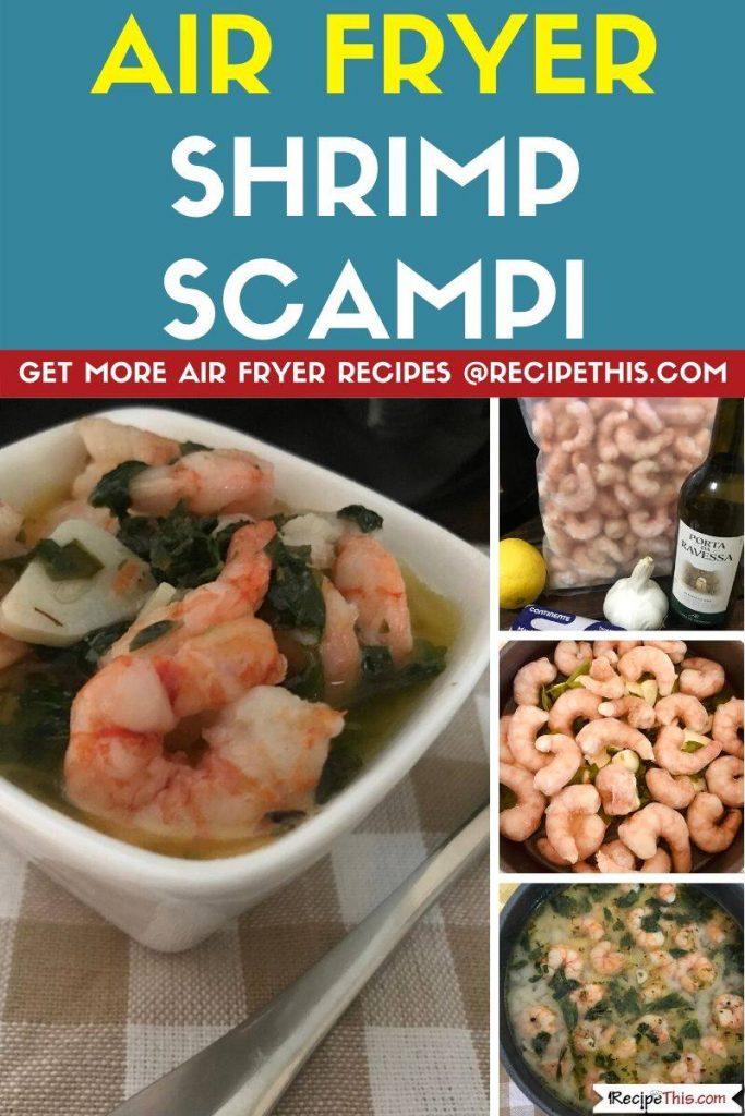 Air Fryer Shrimp Scampi step by step