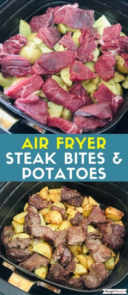 Air Fryer Steak Bites & Potatoes recipe