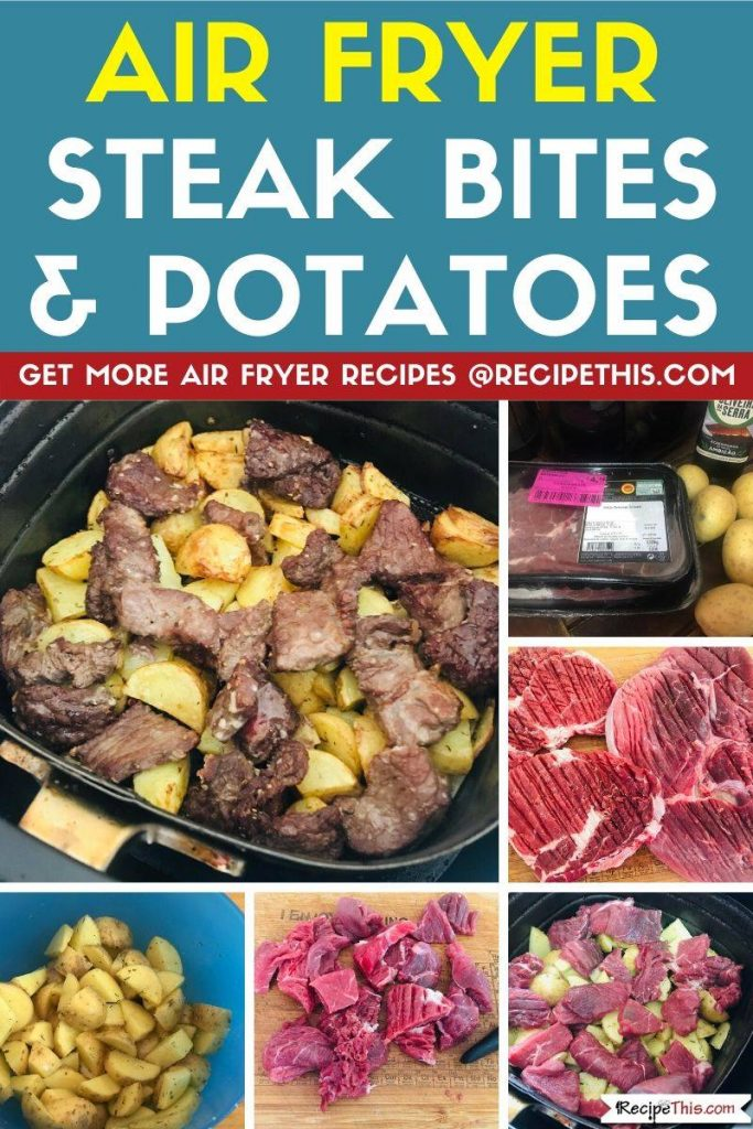 Air Fryer Steak Bites & Potatoes step by step